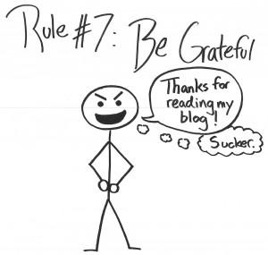 Rule #7 Be Grateful