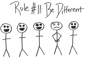 Rule #11: Be Different