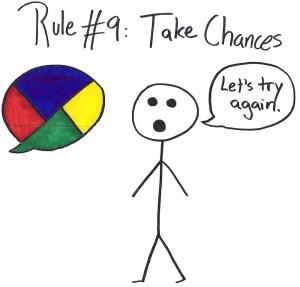 Rule #9: Take Chances
