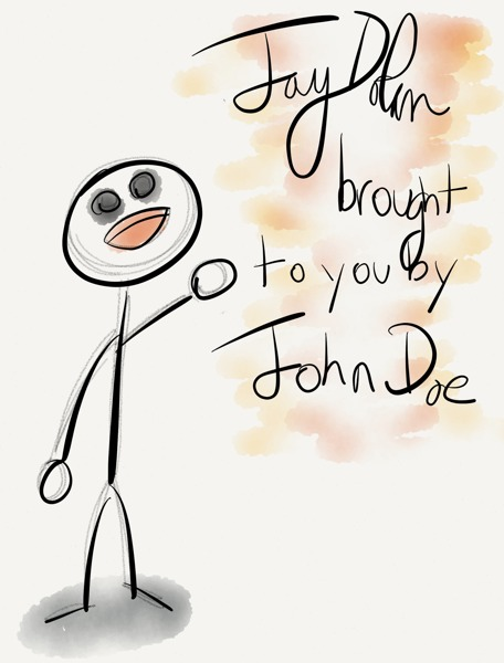 brought to you by John Doe